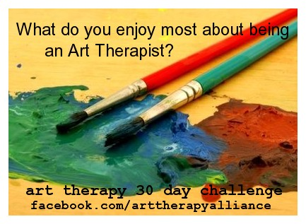 Art Therapy 30 Day Challenge Day 18: What Do You Enjoy Most About Being an Art Therapist?