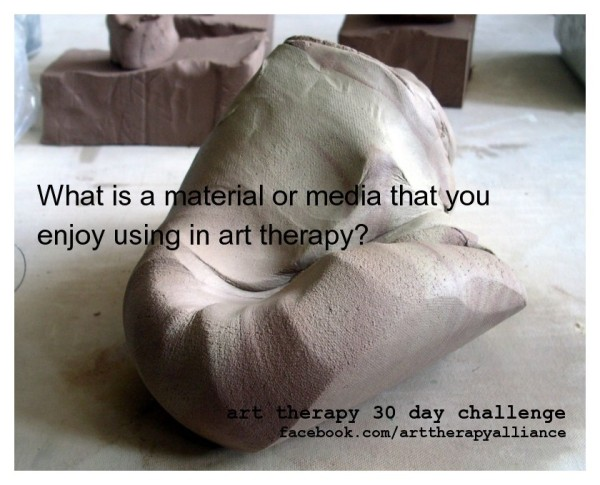 Art Therapy 30 Day Challenge: Day 3: Favorite Art Material or Media in Art Therapy
