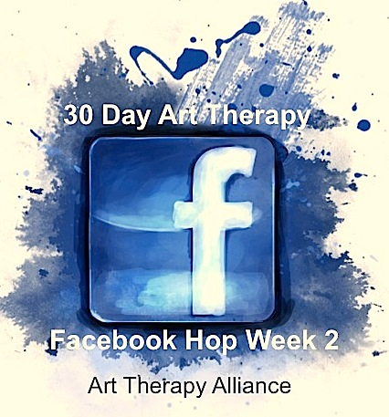 30 Day Art Therapy Facebook Hop:  Week 2 | Art Therapy Alliance